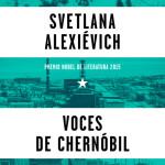 """""""Voces de Chernóbil"""": 7 preguntas para reflexionar"""
